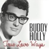 true_love_ways_buddy_holly_1960