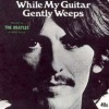 while_my_guitar_gently_weeps_the_beatles_1968