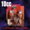 i'm_not_in_love_10cc_1975